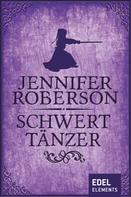Jennifer Roberson: Schwerttänzer ★★★★