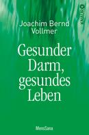 Joachim Bernd Vollmer: Gesunder Darm ★★★★