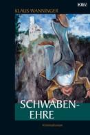 Klaus Wanninger: Schwaben-Ehre ★★★★