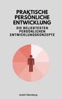 André Sternberg: Praktische persönliche Entwicklung