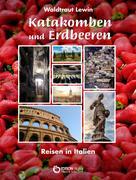 Waldtraut Lewin: Katakomben und Erdbeeren ★★★★