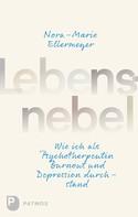 Nora-Marie Ellermeyer: Lebensnebel ★★★★