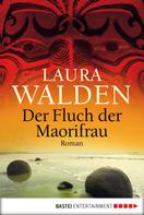 Laura Walden: Der Fluch der Maorifrau ★★★★