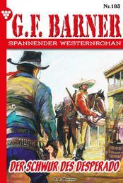 G.F. Barner 183 – Western - Der Schwur des Desperado