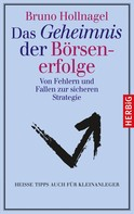 Bruno Hollnagel: Das Geheimnis der Börsenerfolge ★★★★