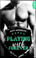 Amy Andrews: Playing with Forever ★★★★
