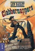 Len Bailey: Clabbernappers