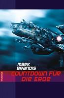 Mark Brandis: Mark Brandis - Countdown für die Erde ★★★★★