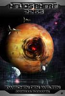 Andreas Suchanek: Heliosphere 2265 - Band 2: Zwischen den Welten (Science Fiction) ★★★★