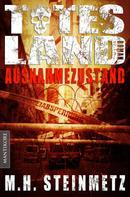 M.H. Steinmetz: Totes Land 1 - Ausnahmezustand ★★★★