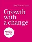 Riikka Hackselius-Fonsén: Growth with a change