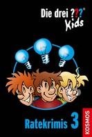 Ulf Blanck: Die drei ??? Kids, Ratekrimis 3 (drei Fragezeichen Kids) ★★★★★