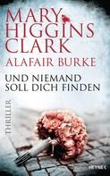 Mary Higgins Clark: Und niemand soll dich finden ★★★★