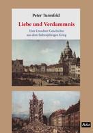 Peter Turmfeld: Liebe und Verdammnis