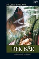 Jacques Berndorf: Der Bär ★★★★