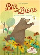 Stijn Moekaars: Bär und Biene – Freunde sind das Allerbeste
