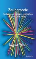 Ingrid Mohr: Zauberseele
