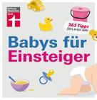 Christian Eigner: Babys für Einsteiger ★★★★