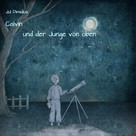 Jul Dimidius: Calvin und der Junge von oben