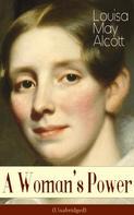 Louisa May Alcott: A Woman's Power (Unabridged)