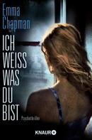 Emma Chapman: Ich weiß, was du bist ★★