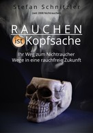 Stefan Schnitzler: Rauchen ist Kopfsache