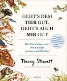 Tracey Stewart: Geht's dem Tier gut, geht's auch mir gut ★★★★