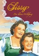Marieluise von Ingenheim: Sissy Band 1 - Der kleine Wildfang ★★★