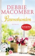 Debbie Macomber: Rosenstunden ★★★★