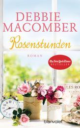 Rosenstunden - Roman