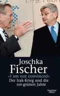 """Joschka Fischer: """"I am not convinced"""" ★★★★★"""