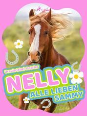 Nelly - Alle lieben Sammy - Band 7