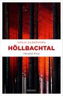 Sonja Silberhorn: Höllbachtal ★★★★