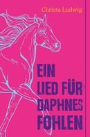 Christa Ludwig: Ein Lied für Daphnes Fohlen
