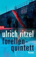 Ulrich Ritzel: Forellenquintett ★★★★