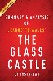 The Glass Castle: A Memoir by Jeannette Walls | Summary & Analysis