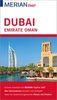 Birgit Müller-Wöbcke: MERIAN live! Reiseführer Dubai Emirate Oman ★★★★