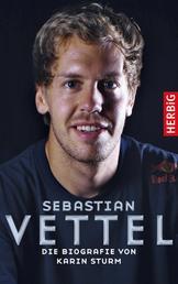 Sebastian Vettel - Die Biografie