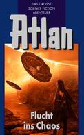 Hans Kneifel: Atlan 20: Flucht ins Chaos (Blauband) ★★★★