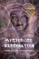 Anthologie Textgemeinschaft: Mysteriöser Kurschatten