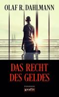 Olaf R. Dahlmann: Das Recht des Geldes ★★★★