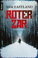 Sam Eastland: Roter Zar ★★★★