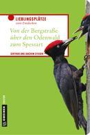 Gertrud Steiger: Von der Bergstraße über den Odenwald zum Spessart ★★★★