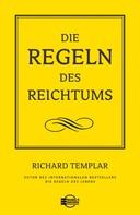 Richard Templar: Die Regeln des Reichtums ★★★