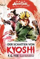 F.C. Yee: Avatar - Der Herr der Elemente: Der Schatten von Kyoshi ★★★★★