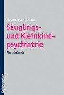 Alexander von Gontard: Säuglings- und Kleinkindpsychiatrie