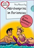 Brinx/Kömmerling: Sommer, Sonne, Ferienliebe - Märchenprinz im Ferienstau ★★★