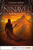 Courtney Schafer: Die Chroniken von Ninavel - Stadt der Magier ★★★★