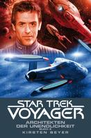 Kirsten Beyer: Star Trek - Voyager 15: Architekten der Unendlichkeit 2 ★★★★★