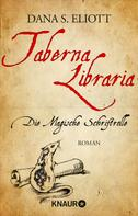 Dana S. Eliott: Taberna Libraria – Die Magische Schriftrolle ★★★★★